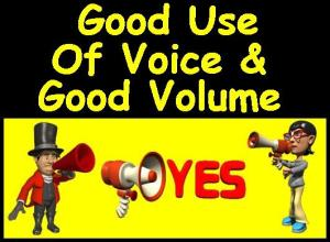 Good Use of Voice & Volume designed by Debbie Dunn