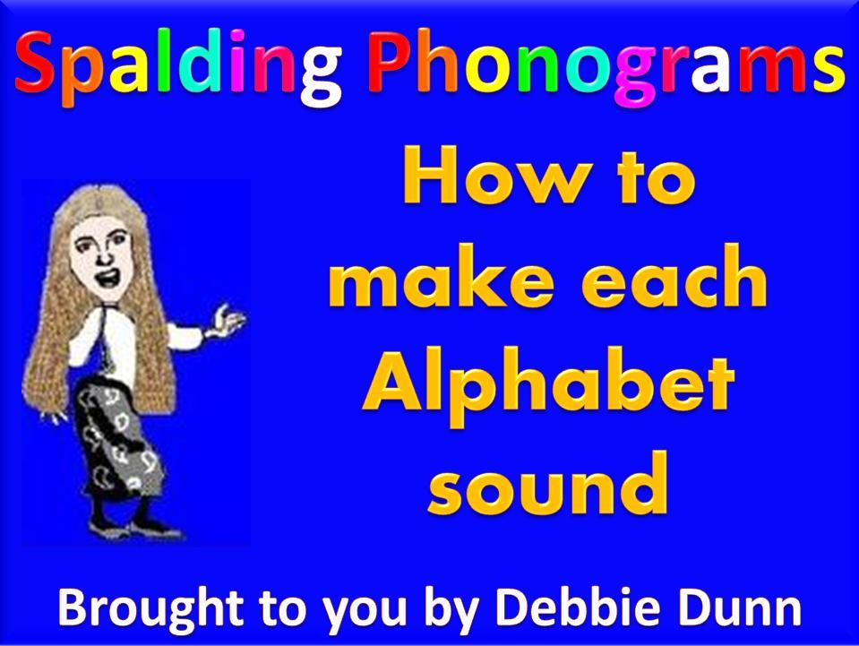 what sound does each letter make | Professional Storyteller Debbie